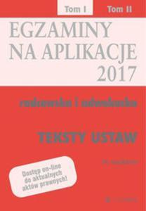 Egzaminy Aplikacje radcowska i adwokacka Tom 1 Teksty - 2857813538