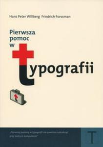 Pierwsza pomoc w typografii. Poradnik używania pisma - 2825666632