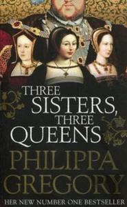 Three Sisters Three Queens - 2853651954