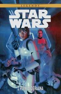 Star Wars - Z ruin Alderaana Star Wars Legendy - 2857816238