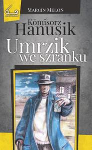 Komisorz Hanusik Umrzik we szranku - 2857816637