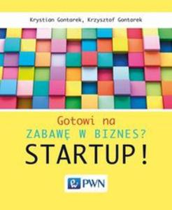 Gotowi na zabawę w biznes? Startup! - 2857817577