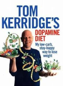 Tom Kerridge's Dopamine Diet - 2857817854
