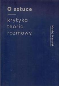 O sztuce Krytyka Teoria Rozmowy - 2857819805