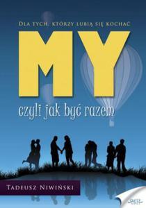 MY - czyli jak być razem - 2857821766