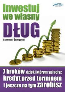 Inwestuj we własny dług - 2851142434