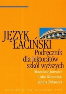 Język łaciński Podręcznik dla lektoratów szkół wyższych - 2825667091