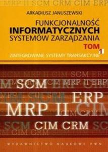 Funkcjonalność informatycznych systemów zarządzania t.1 - 2825667284