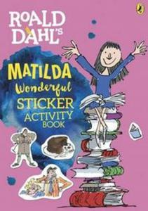 Roald Dahl's Matilda Wonderful Sticker Activity Book - 2856997891
