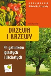 Drzewa i krzewy Vademecum Miłośnika Przyrody - 2825667387