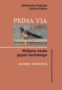 Prima Via Wstępna nauka języka łacińskiego Słownik sentencje - 2825667397