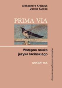 Prima Via Wstępna nauka języka łacińskiego Gramatyka - 2825667398