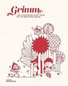 GrimmThe Illustrated Fairy Tales of the Brothers Grimm - 2857829788