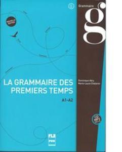Grammaire des premiers temps książka+płyta MP3 poziom A1-A2 - 2857002528