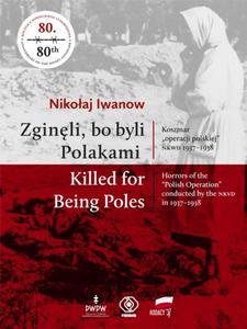 Zginęli, bo byli Polakami / Killed for Being Poles - 2857834335