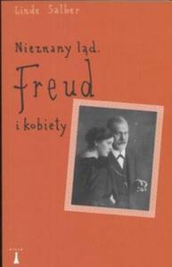 Nieznany ląd Freud i kobiety - 2825667822