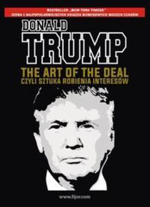 The Art of the Deal, czyli sztuka robienia interesów - 2857834562