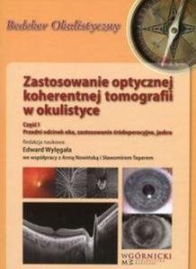 Zastosowanie optycznej koherentnej tomografii w okulistyce Część 1 - 2857839026