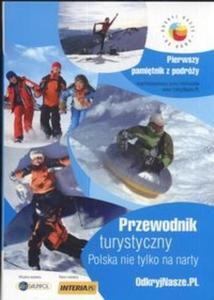 Przewodnik turystyczny Polska nie tylko na narty - 2825668570