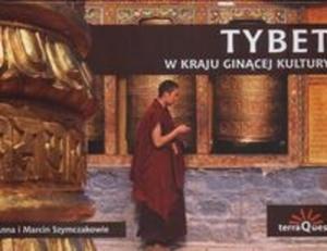Tybet w kraju ginącej kultury - 2825668588