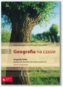 Geografia na czasie 3 Podręcznik Geografia Polski