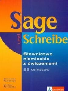 Sage und Schreibe słownictwo niemieckie z ćwiczeniami - 2825646982