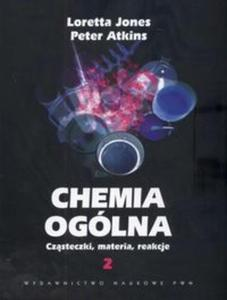 Chemia ogólna Cząsteczki.materia,reakcje t.2 - 2825670928