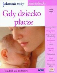 Rozwój dziecka Gdy dziecko płacze