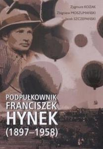 Podpułkownik Franciszek Hynek (1897-1958) - 2825672404