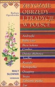 Zwyczaje obrzędy i tradycje w Polsce