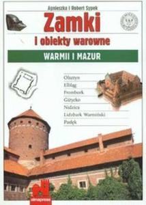 Zamki i obiekty warowne Warmii i Mazur - 2825676051