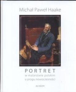 Portret w malarstwie polskim u progu nowoczesności - 2825676420