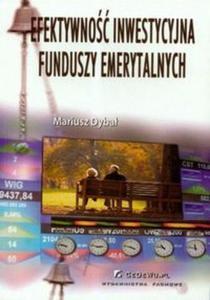 Efektywność inwestycyjna Funduszy Emerytalnych - 2825676538