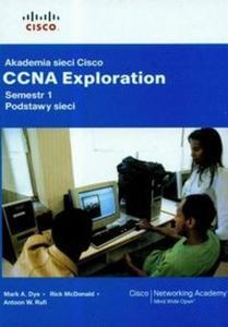 Akademia sieci Cisco CCNA Exploration Semestr 1 Podstawy sieci z płytą CD