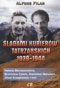 Śladami kurierów tatrzańskich 1939-1944 - 2825676668