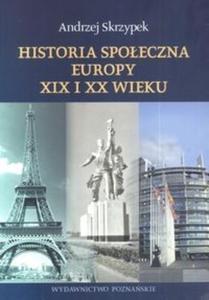 Historia społeczna Europy XIX i XX wieku