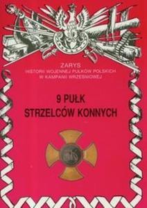 9 Pułk strzelców konnych im. Gen. Kazimierza Pułaskiego - 2825678443