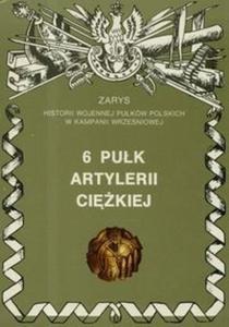 """6 pułk artylerii ciężkiej """"Obrońców Lwowa"""" - 2825678468"""