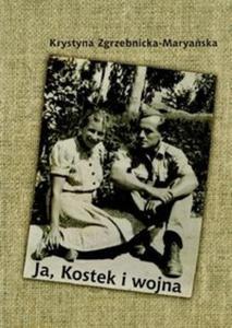 Ja Kostek i wojna - 2825678648
