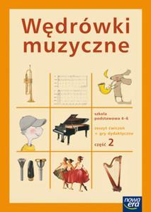 Wędrówki muzyczne 4-6 Zeszyt ćwiczeń + gry dydaktyczne Część 2
