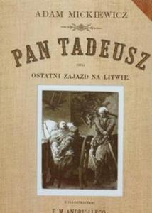 Pan Tadeusz czyli ostatni Zajazd na Litwie edycja luksusowa - 2825678975