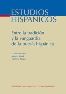Entre la tradicion y la vanguardia de la poesia hispanica - 2825679697