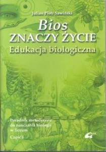 Bios znaczy życie Poradnik metodyczny Część 1 - 2825679939