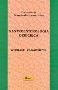 Gastroenterologia dziecięca - 2825680041