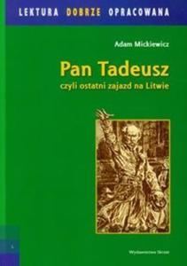 Pan Tadeusz czyli ostatni zajazd na Litwie - 2825682737
