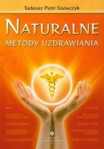 Naturalne metody uzdrawiania - 2825683741