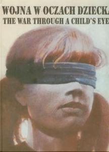 Wojna w oczach dziecka - 2825683987