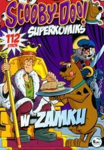 Scooby-Doo! Superkomiks 16 W zamku - 2825684131