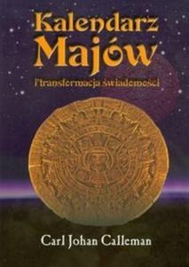 Kalendarz Majów i transformacja świadomości - 2825684799