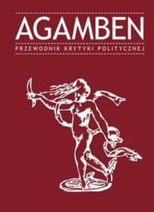 Agamben Przewodnik Krytyki Politycznej - 2825684901
